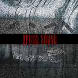 Uprise Sound vol. 011 by Ziggy Ray (Trap/Dubstep edition)