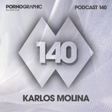 Pornographic Podcast 140 with Karlos Molina