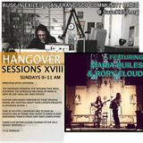 Hangover Sessions XVIII Ft. Quiles & Cloud ~ Sunday, December 8th 2013