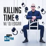 KILLING TIME #53 - The weekend starts here /// DJ Edgar /// Sept. '19 /// 674FM
