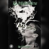 Bad Intentions 7