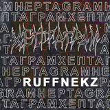 Ruffnekz – HEPTAGRAM 003