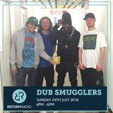 Dub Smugglers 24th July 2016