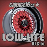 Low Life - Garage16.ca