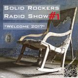 Solid Rockers Radio Show - Welcome 2017 Part 1
