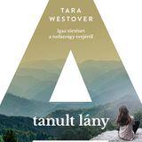 Tara Westover: A tanult lány - Könyvben utazom 2018. december 19.