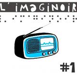 L'imaginoir #1