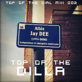 Top of the Dilla: A Tribute to Jay Dee