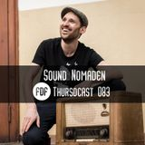 FDF - Thursdcast #083 (Sound Nomaden)