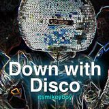 Down with Disco, A Tribute to Joey Negro
