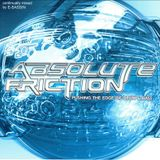 """E-Sassin - """"Absolute Friction"""" (MIXED CD)"""