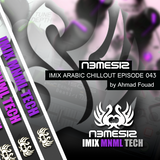 Nemesis - IMIX Arabic Chillout Episode 043