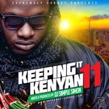 Keeping it Kenyan Vol - 11