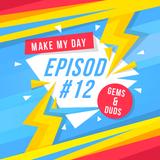 Pärlor & Pinsamheter - Episod 12 - Make My Day