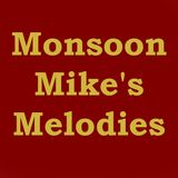 Monsoon Mike's Melodies #001