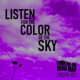2020.02 - Listen for the Color of the Sky