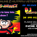 The Menace's first Indie Show with the Military Veterans Radio Show