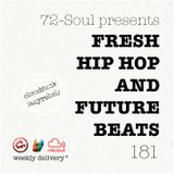 72 Soul presents: FRESH HIP HOP X FUTURE BEATS 181
