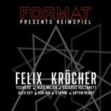 Étienne @ Format pres. Heimspiel with Felix Kröcher at Loft Club