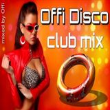 Offi Disco - Club Mix ( mixed by Offi )
