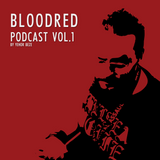 Bloodred Podcast vol.1