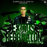 Exitos Del Reggaeton Mix 2018 By Alonso Dj Ft Star Dj