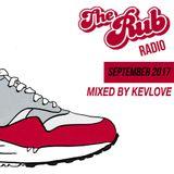 Rub Radio September 2017 (w/ Kevlove)