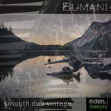 Bumani - smooth dub vintage