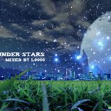 Under Stars - Mixed by L9000 pt.2