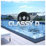 Poolside And rooftops X Classy D