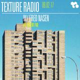 Texture Radio 09-02-17 w/ Fred Nasen at urgent.fm