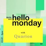 Quarion @ Suol says Hello Monday! Open Air (03.07.17, Ipse )