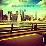 Just a little bit Deeper (Vol 8)