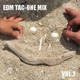 EDM TAC-ONE MIX Vol.2