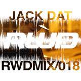RWDmix 018 // Jack Dat