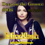 Deep in the Groove 046 (08.12.17)