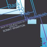 Back To The Boutique 001 [Mixed by Sonny Wharton]
