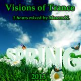 Visions of Trance - Spring 2013 - LIVE Podcast from KLR.fm (Mixed by Marcus N.)