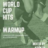 Warmup FIFA WORLD CUP HITS mixed by KooKOh