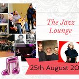 The Jazz Lounge with Grace Black 25th August 2019