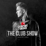 "planet radio ""THE CLUB"" mix show july 2018"