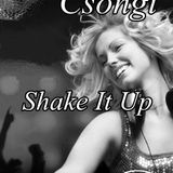 Deejay Csongi-Shake it up