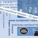 The Sunday Lunchtime Session with Paul Fossett 050818  on www.soulpower-radio.com