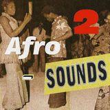 Afro Sounds mixtape #2