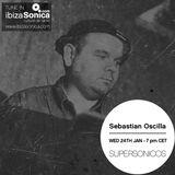 Supersonicos Radio Show- Ibiza Sonica Radio- Sebastian Oscilla Guest Mix -24-01-2018