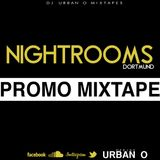 DJ Urban O - Overnight (Nightrooms Dortmund Promo Mixtape) (2014)