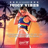 Wicked!Mixshow-Juicy Vibes with Dj2Short (30.03.19)