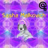 Auditory Relax Station #111: Sasha Malkovich