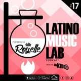 Latino Music Lab EP. 17 ((Ft. DJ Royelle))