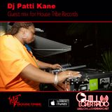House Tribe Records Guest Mix by DJ PATTI KANE
